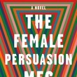 'The Female Persuasion: A Novel' by Meg Wolitzer