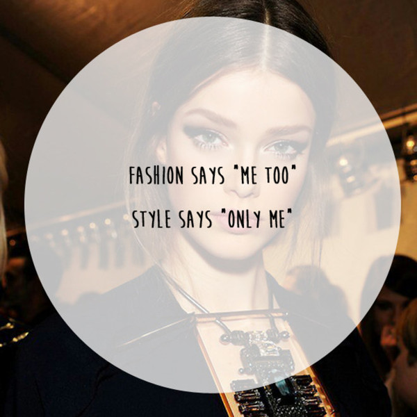 Style Says 'Only Me'