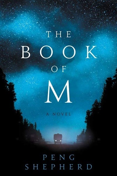 'The Book of M' by Peng Shepherd
