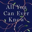 'All You Can Ever Know' by Nicole Chung