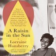 'A Raisin in the Sun' by Lorraine Hansberry