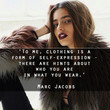 Marc Jacobs 'Self Expression' Quote