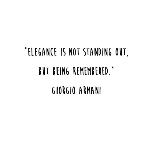 Giorgio Armani 'Being Remembered' Quote