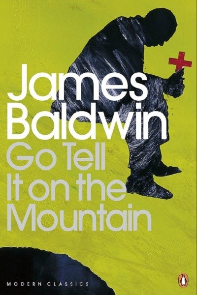 'Go Tell It On The Mountain' by James Baldwin